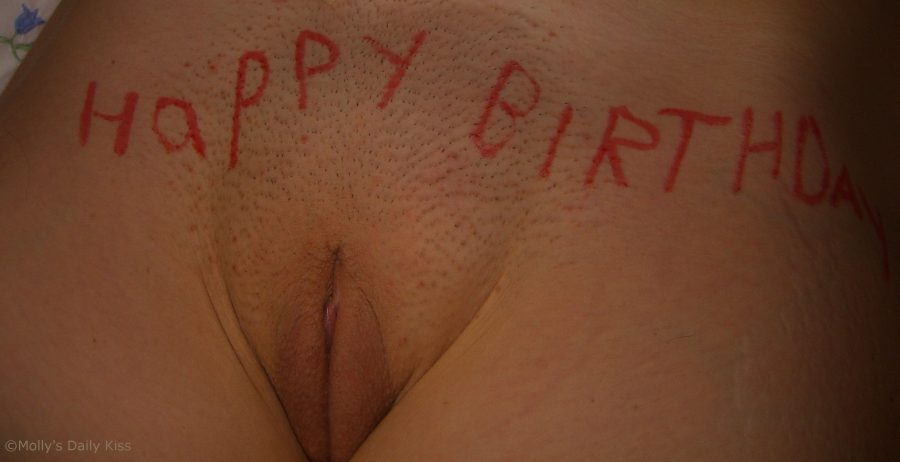 Happy birthday written on pussy