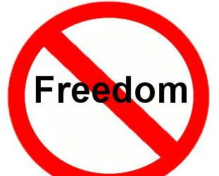 Freedom is banned