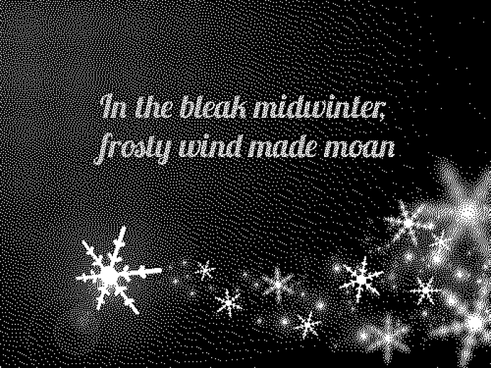In the bleak midwinter….