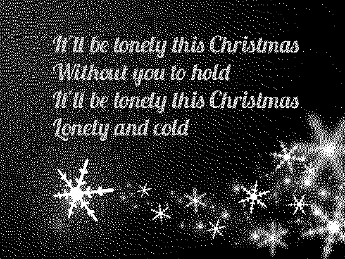 It'll be lonely this Chrisrtmas