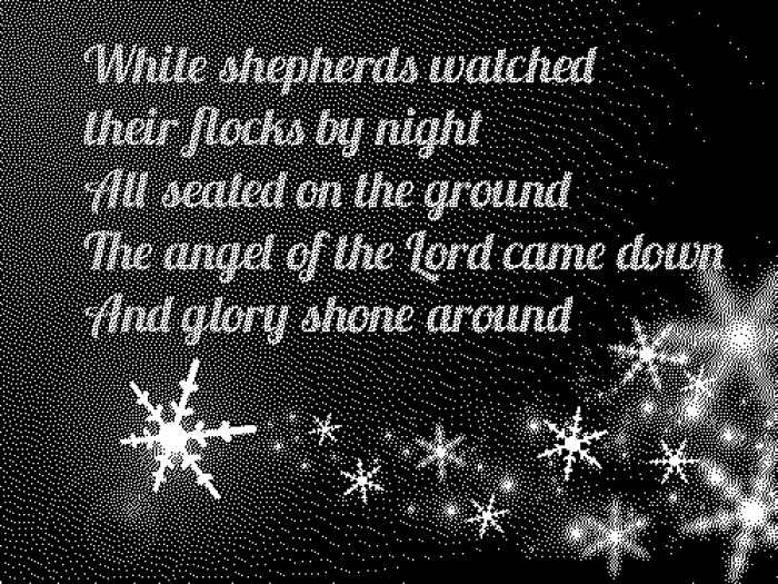 While shepherds watched….